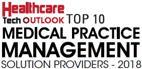 Top 10 Medical Practice Management Solution Companies - 2018