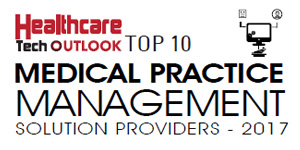 Top 10 Medical Practice Management Solution Providers - 2017